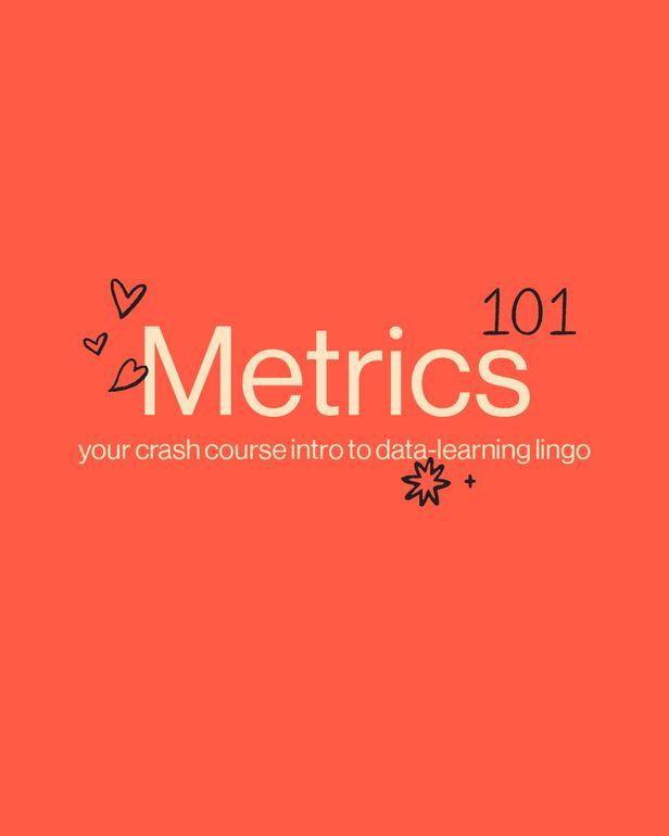 200902_Education-post_direction-Metrics-101_1.jpg
